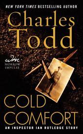 Cold Comfort: A Novella