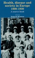 Health  Disease and Society in Europe  1800 1930 PDF