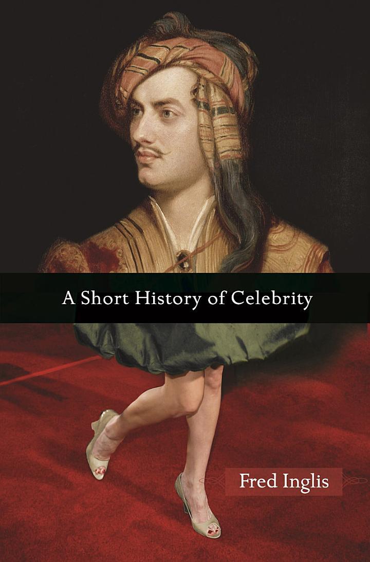 A Short History of Celebrity
