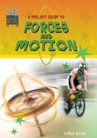 A Project Guide to Forces and Motion PDF