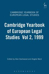 Cambridge Yearbook of European Legal Studies: Volume 2; Volume 1999