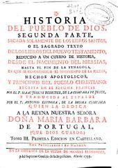 Historia del pueblo de Dios: segunda parte ..., desde el nacimiento del Messias hasta el fin de la synagoga ...