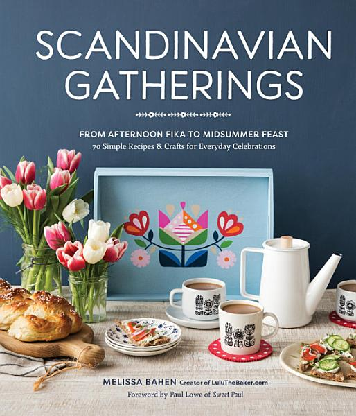 Download Scandinavian Gatherings Book