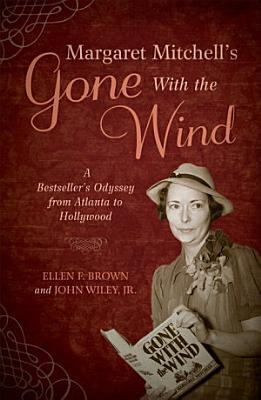Margaret Mitchell s Gone With the Wind
