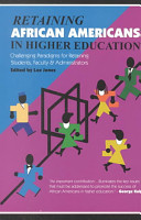 Retaining African Americans in Higher Education PDF