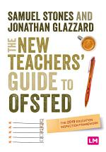 The New Teacher's Guide to OFSTED