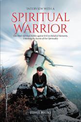 Interview with a Spiritual Warrior PDF
