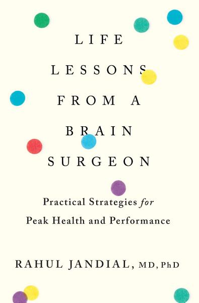 Download Life Lessons from a Brain Surgeon Book
