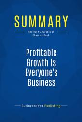 Summary: Profitable Growth Is Everyone's Business: Review and Analysis of Charan's Book