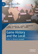 Game History and the Local