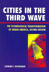 Cities In The Third Wave Book PDF