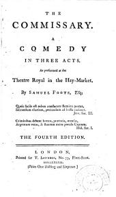 The mayor of Garratt. A new edition. 1776. The knights. [176-?] The bankrupt. A new edition. 1782. The devil upon two sticks. 1778. The cozeners. 1778