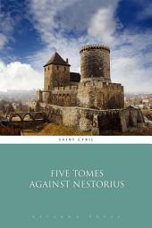 Five Tomes Against Nestorius