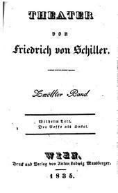 Theater. Wilhelm Tell. Der Neffe als Onkel