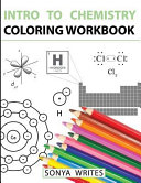Intro to Chemistry Coloring Workbook Book