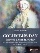 Columbus Day - Mistero a San Salvador