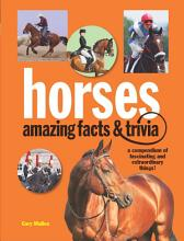 Horses  Amazing Facts and Trivia PDF