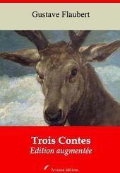 Trois Contes: Nouvelle édition augmentée
