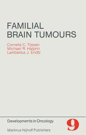 Familial Brain Tumours: A Commented Register