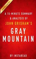 A 15 minute Summary   Analysis of John Grisham s Gray Mountain