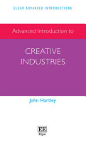 Advanced Introduction to Creative Industries PDF