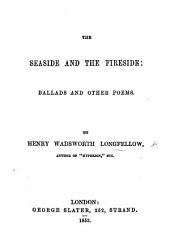 The Seaside and the Fireside. Poems