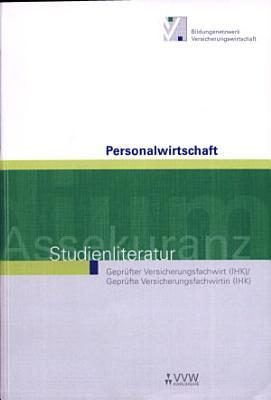 Personalwirtschaft   Studienliteratur Gepr  fter Versicherungsfachwirt   Gepr  fte Versicherungsfachwirtin PDF