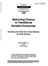 Reforming Finance in Transitional Socialist Economies: Avoiding the Path from Shell Money to Shell Games, Issue 898