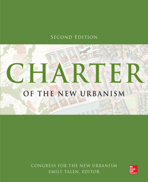 Charter of the New Urbanism  2nd Edition