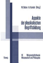 Aspekte der physikalischen Begriffsbildung: Theoretische Begriffe und operationale Definitionen