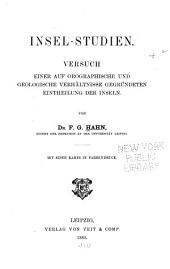 Insel-Studien: Versuch einer auf orographische und geologische Verhältnisse gegründeten Eintheilung der Inseln