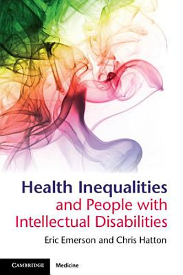 Health Inequalities and People with Intellectual Disabilities PDF