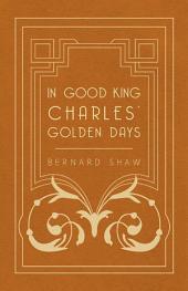 In Good King Charles' Golden Days