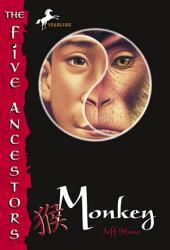 The Five Ancestors Book 2: Monkey