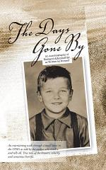The Days Gone By: An Autobiography of Richard Altenhoff Sr. as Written by Himself