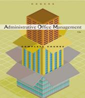 Administrative Office Management, Complete Course: Edition 13
