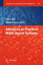 Advances in Practical Multi-Agent Systems