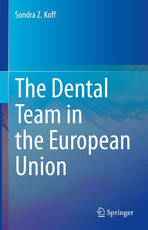 The Dental Team in the European Union