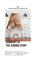 Summary of The Airbnb Story  How Three Ordinary Guys     PDF