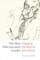 The Man Who Invented Gender PDF