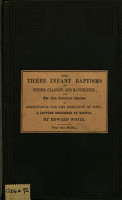 The Three Infant Baptisms of Oxford  Glasgow  and Manchester and the New Testament Baptism of Repentance for the Remission of Sins PDF