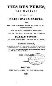 Vries des péres, des martyrs, et des autres principaux saints tirées des actes originaux et des monumens les plus authentiques, avec des notes critiques et historiques: Volume4