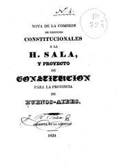 Nota de la Comisión de Negocios Constitucionales a la H. Sala, y proyecto de constitución para la Provincia de Buenos Aires
