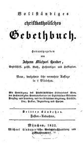 Vollständiges christkatholisches Gebethbuch: Fasten-Andachten, Band 3