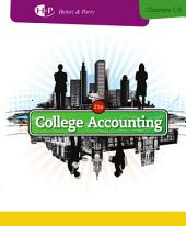 College Accounting, Chapters 1-9: Edition 21