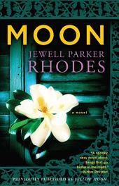 Moon: A Novel