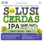 3 in 1 Solusi Cerdas IPA SMP/MTS Kelas 1, 2 & 3