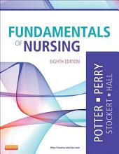 Fundamentals of Nursing - E-Book: Edition 8