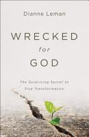 Wrecked for God PDF