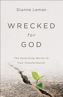 Wrecked for God